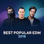 best popular edm 2018 - v.a