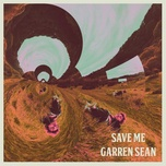 save me (single) - garren sean