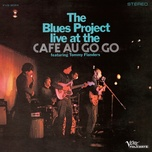 live at the cafe au go go - the blues project