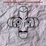 bella ciao (single) - mauro mondello, giovanni zarrella