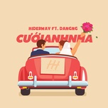 cuoi anh nha (single) - hiderway, dangng