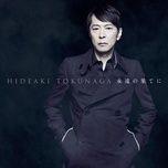 eien no hateni - self-cover best i - hideaki tokunaga