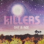 day & age (bonus tracks) - the killers