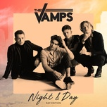night & day (day edition) - the vamps