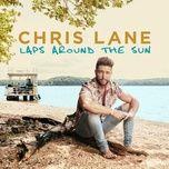 laps around the sun - chris lane
