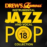 drew's famous instrumental jazz and vocal pop collection (vol. 18) - the hit crew