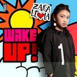 wake up! (single) - zara leola