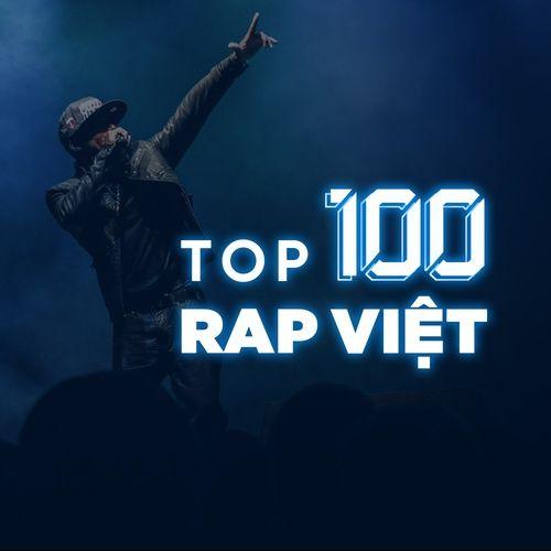 Top 100 Nhạc Rap Việt Hay Nhất