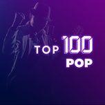 top 100 pop usuk hay nhat - v.a