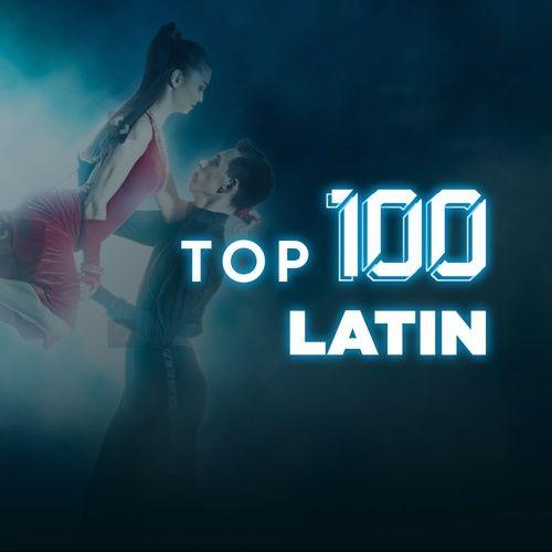 Tuyển Chọn Top 100 Bài Nhạc Latin Hay Nhất