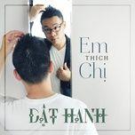 em thich chi (single) - dat hanh