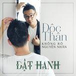 doc than khong ro nguyen nhan (single) - dat hanh