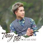 thay the (single) - ho gia hung (hkt)