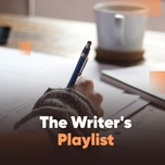 the writer's playlist - v.a