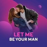 let me be your man - v.a