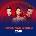 pop songs world 2018 - v.a