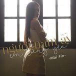 nguoi nam ay em tung yeu (single) - mai fin