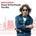 power to the people - the hits (2010 digital remaster) - john lennon