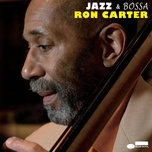 jazz & bossa - ron carter