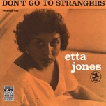 don't go to strangers - etta jones