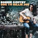 ode to billie joe - bobbie gentry