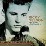 greatest love songs - ricky nelson