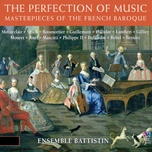 the perfection of music: masterpieces of the french baroque - taryn fiebig, ensemble battistin, v.a