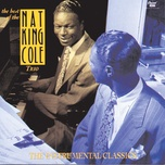 the best of the nat king cole trio: instrumental classics - nat king cole trio