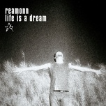 life is a dream (single) - reamonn