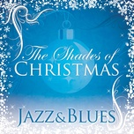 shades of christmas: jazz & blues (ep) - v.a