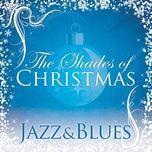 shades of christmas: jazz & blues (ep) - v.a