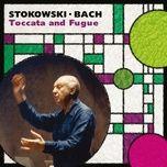 stokowski: bach by stokowski - leopold stokowski
