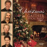 christmas gaither vocal band style - gaither vocal band