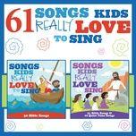 61 songs kids really love to sing - kids choir