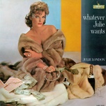 whatever julie wants - julie london