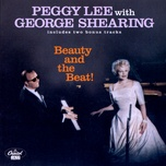 beauty and the beat! - peggy lee, george shearing