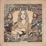 catherine britt & the cold cold hearts - catherine britt, the cold cold hearts