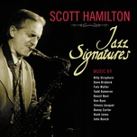 jazz signatures - scott hamilton