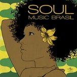 soul music brasil  - v.a