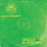 el africano (single) - okills