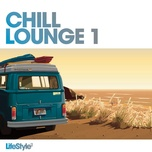 lifestyle2 - chill lounge vol 1 - v.a