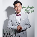 chua phan con thuoc ngai (single) - isaac thai