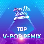top v-pop remix_11 nam nhaccuatui - v.a