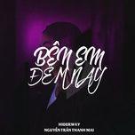 ben em dem nay (single) - nguyen tran thanh mai