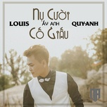 nu cuoi ay anh co giau (single) - louis quy anh