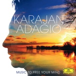 karajan adagio - music to free your mind - berliner philharmoniker, wolfgang meyer, herbert von karajan