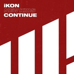 new kids: continue (mini album) - ikon