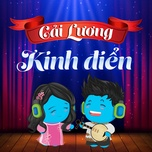 cai luong kinh dien - v.a