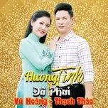 huong tinh da phai - vu hoang, thach thao