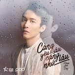 cang yeu sau cang nho lau (single) - pham anh duy